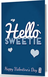 Doctor Who Hello Sweetie Happy Valentine's Day Card