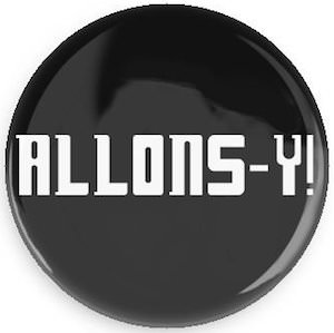 Doctor Who Allons-y! Button