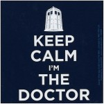 Doctor Who Keep Calm I'm The Doctor Magnet