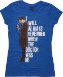 Doctor Who I will Always Remember When The Doctor Was Me women's T-Shirt