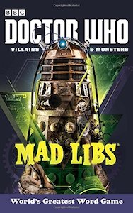 Doctor Who Villains And Monsters Mad Lib
