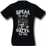 Doctor Who Speak Dalek To Me T-Shirt