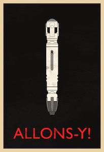 Allons-y! Sonic Screwdriver Poster