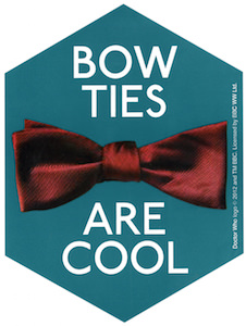 Doctor Who Bow Ties Are Cool Sticker