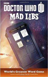 Doctor Who Mad Libs Word Game Book