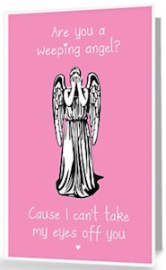 Doctor Who valentine's day greeting card with a Weeping Angel