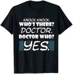 Knock Know Doctor Who Is Here T-Shirt